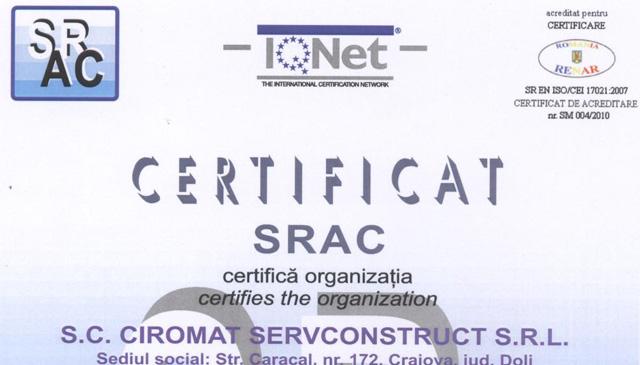 Certificat SRAC, certifica faptul ca Ciromat Servconstruct are implementat si mentine un sistem de management al calitatii conform conditiilor din standardul ISO 9001:2008